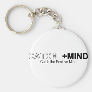 Catch The Positive Mind Basic Round Button Keychain