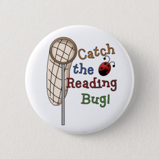 Catch the Reading Bug Pinback Button