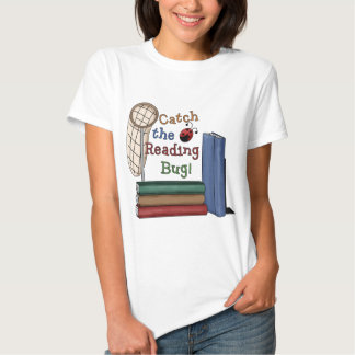 Catch the Reading Bug T Shirts