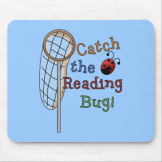 Catch the Reading Bug Tshirts and Gifts Mouse Pad