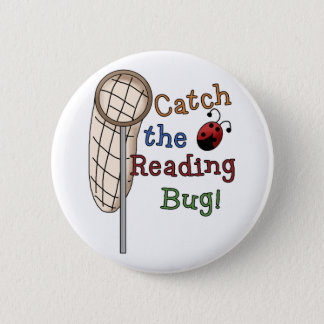 Catch the Reading Bug Tshirts and Gifts Pinback Button