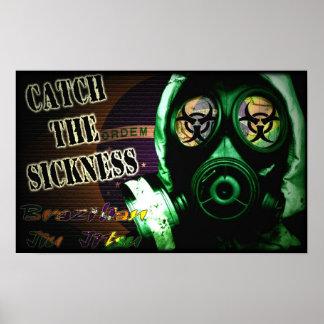 Catch the Sickness - Brazilian Jiu Jitsu Poster