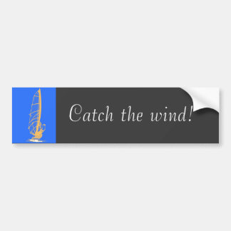 Catch the wind! bumper sticker