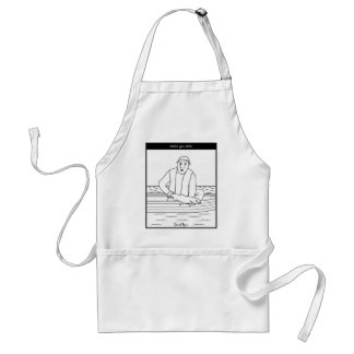 Catch you later... adult apron