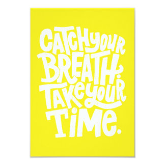 CATCH YOUR BREATH TAKE TIME WORDS WISDOM MOTIVATIO CUSTOM ANNOUNCEMENTS