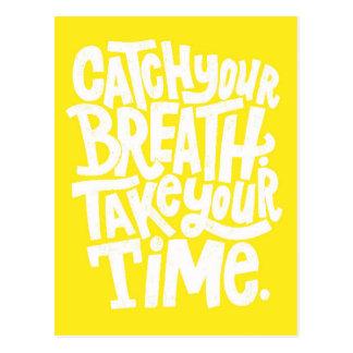CATCH YOUR BREATH TAKE TIME WORDS WISDOM MOTIVATIO POSTCARD