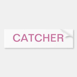 CATCHER BUMPER STICKER
