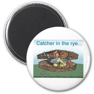 Catcher In Rye Bread Funny Tees Mugs Cards & Gifts 2 Inch Round Magnet