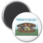 Catcher In Rye Bread Funny Tees Mugs Cards & Gifts Refrigerator Magnet