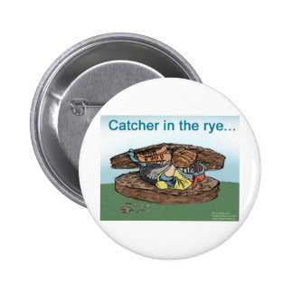 Catcher In The Rye Funny Tees Cards Mugs Gifts Etc Pinback Button