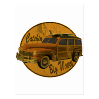 catchin' big waves in the woodie postcard