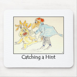 Catching a Hint Mousepad