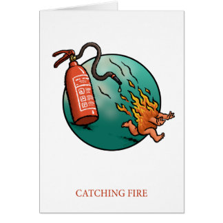 Catching Fire Card