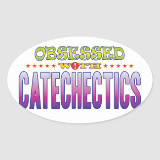 Catechectics 2 Obsessed Oval Sticker