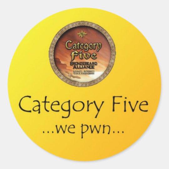 category 5 - we pwn classic round sticker