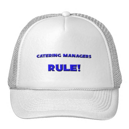 Catering Managers Rule! Hat