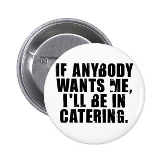 Catering Pinback Button