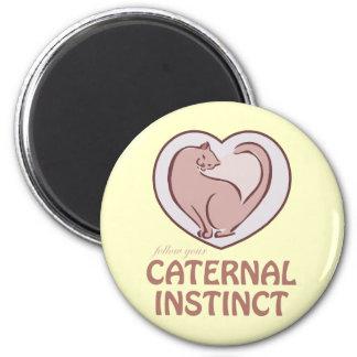 Caternal Instinct Magnet