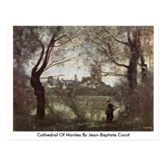 Cathedral Of Mantes By Jean-Baptiste Corot Postcard