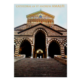 Cathedral of St Andrew, Amalfi, Italy Poster
