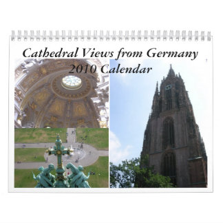 Cathedral Views from Germany Calendar