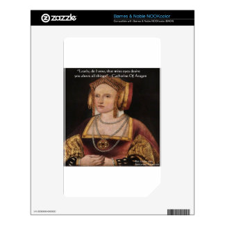Catherine Of Aragon Love Quote Gifts & Cards Decal For NOOK Color