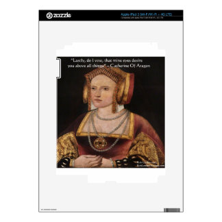 Catherine Of Aragon Love Quote Gifts & Cards iPad 3 Decal