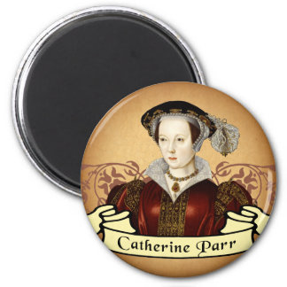 Catherine Parr 2 Inch Round Magnet