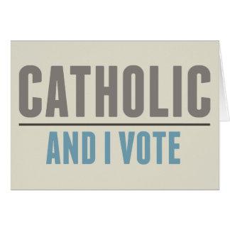 Catholic And I Vote Greeting Card