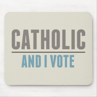 Catholic And I Vote Mouse Pads