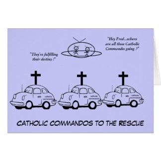 Catholic Commandos To The Rescue Card