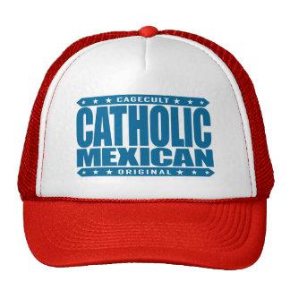CATHOLIC MEXICAN - Faithful Ancient Mayan Warrior Trucker Hat