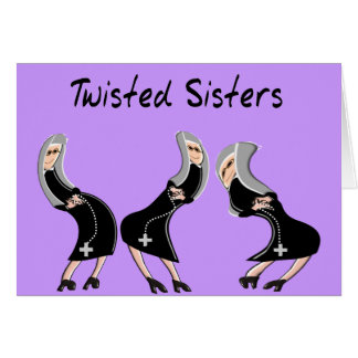 "Catholic Nun Gifts ""Twisted Sisters"" Design Greeting Cards"