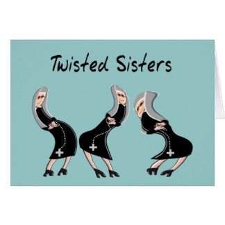 "Catholic Nun Gifts ""Twisted Sisters"" Design Card"