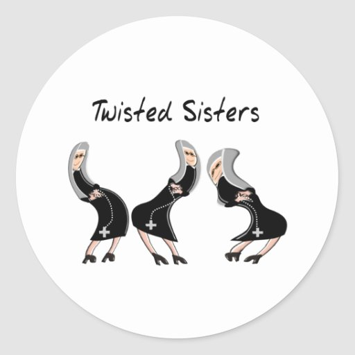 """Catholic Nun Gifts """"Twisted Sisters"""" Design Round Stickers"""