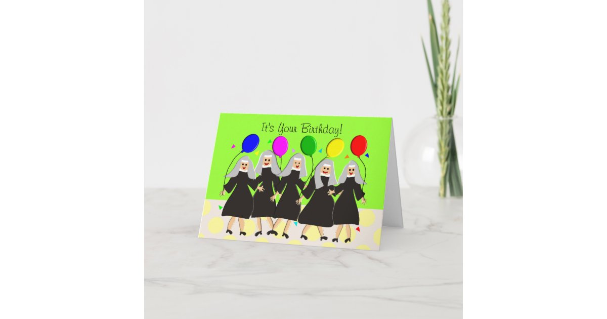 Catholic Nuns Silly Birthday Card