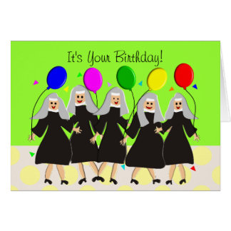 Catholic Nuns Silly Birthday Card