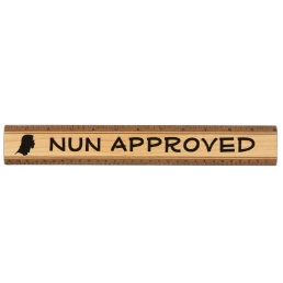 Catholic School Nun Approved Funny Ruler