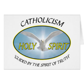 CATHOLICISM GUIDED BY THE SPIRIT OF TRUTH GREETING CARDS