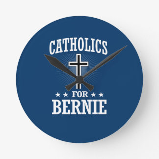 CATHOLICS FOR BERNIE SANDERS ROUND CLOCK