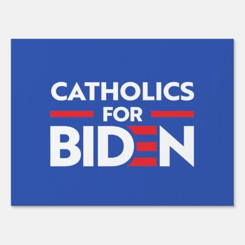 CATHOLICS FOR JOE BIDEN SIGN