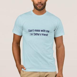 Cathy's Friend (mens) T-Shirt