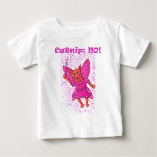 Catnip: NO! Baby T-Shirt