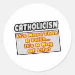 Catolicismo… más que la fe, manera de vida pegatinas