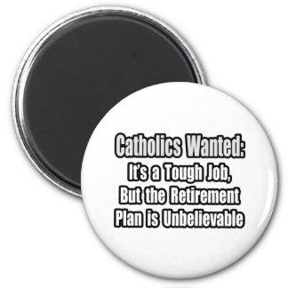 Católicos queridos… imán redondo 5 cm