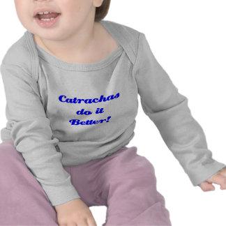 Catrachas do it Better T-shirt