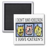 Catren's Magnet