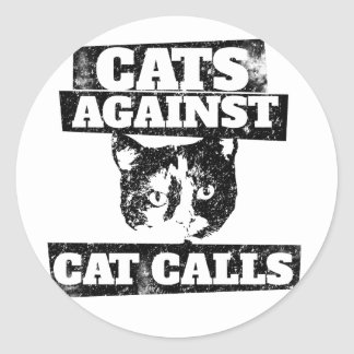 Cats against cat calls classic round sticker