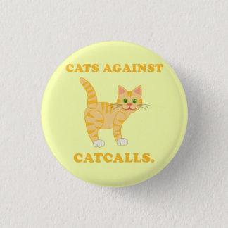"""Cats Against Catcalls"" Button"