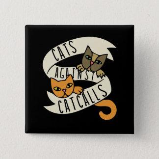 Cats against catcalls pinback button